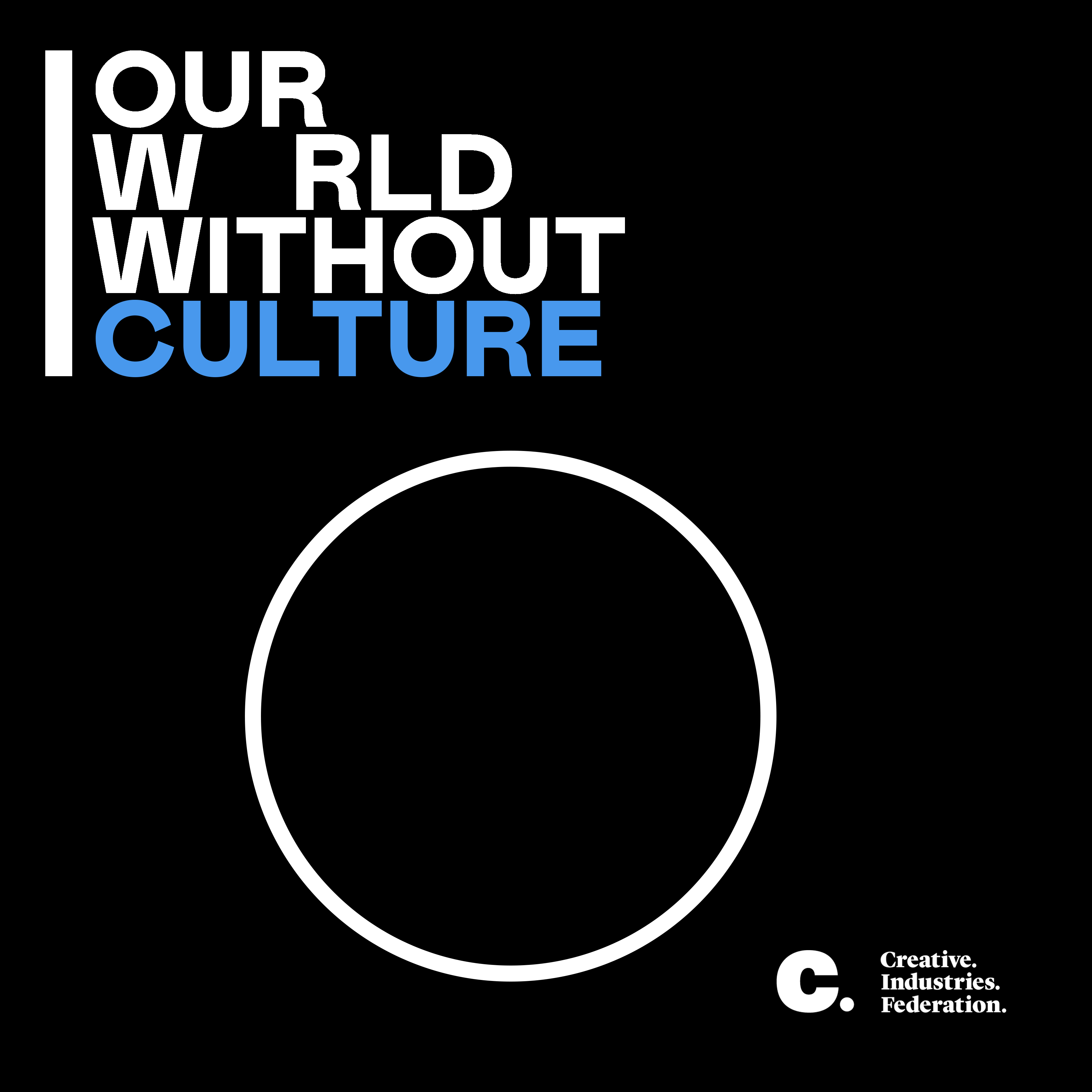 #OurWorldWithout